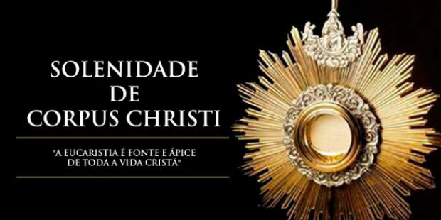 Celebração da Solenidade de Corpus Christi