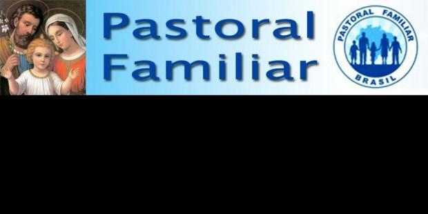 08/11 - PASTORAL FAMILIAR