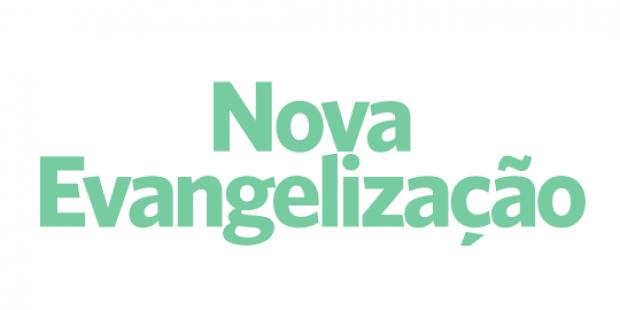 Nova Evangelização - 08/12/17